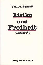 """Bennett, John G.:  Risiko und Freiheit (""""Hasard"""")."""