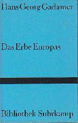 Gadamer, Hans-Georg:  Das Erbe Europas. Beiträge.