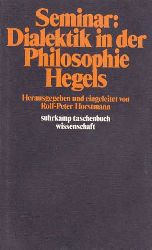 Horstmann, Rolf-Peter (Hrsg.):  Seminar Dialektik in der Philosophie Hegels.
