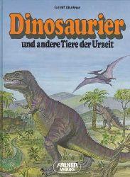 Alschner, Gerolf:  Dinosaurier und andere Tiere der Urzeit.