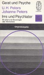 Peters, Uwe Henrik und Johanne Peters:  Irre und Psychiater. Struktur und Soziologie des Irren- und Psychiaterwitzes.