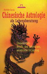 Curcio, Michele:  Chinesische Astrologie als Lebensberatung.