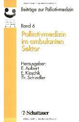 Bautz, Michael T.:  Palliativmedizin im ambulanten Sektor.