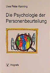 Kanning, Uwe Peter:  Die Psychologie der Personenbeurteilung.