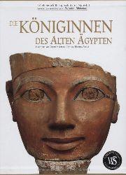 Pirelli, Rosanna und Valeria Manferto:  Die Königinnen des Alten Ägypten. Von Hatschepsut bis Kleopatra.