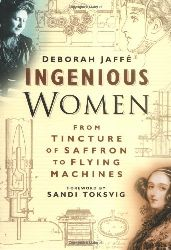 Jaffe, Deborah:  Ingenious Women.