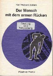 Bolten, Karl Hubert:  Der Mensch mit dem armen Rücken. Deutung und Behandlung.