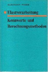Kleemann, Werner und Kurt Weber:  Elastverarbeitung - Kennwerte und Berechnungsmethoden.