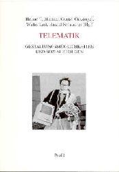 Blattner, Heimo T.:  Telematik. Gestaltungsmöglichkeiten und soziale Folgen.