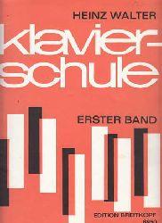Walter, Heinz:  Klavierschule Band 1.