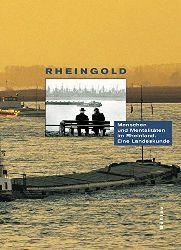 Engelbrecht, Jörg:  Rheingold. Menschen und Mentalitäten im Rheinland. Eine Landeskunde.