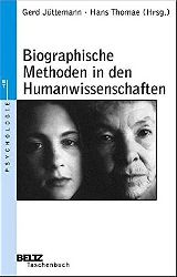 Jüttemann, Gerd:  Biographische Methoden in den Humanwissenschaften.