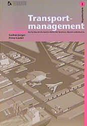 Transportmanagement. Teil: 3. Repetitorium.