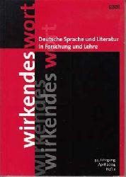 Bluhm, Lothar und Heinz Rölleke:  Wirkendes Wort. Deutsche Sprache und Literatur in Forschung und Lehre: 54. Jahrgang, Heft 1.