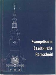 Voß (Red.), Pastorin Charlotte:  Evangelische Stadtkirche Remscheid