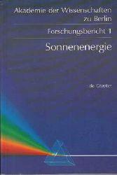 Diekmann, Jochen:  Sonnenenergie. Herausforderung für Forschung, Entwicklung und Internationale Zusammenarbeit.