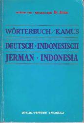 Aetius, Br.:  Wörterbuch / Kamus. Deutsch : Indonesisch. Jerman : Indonesia.