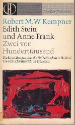 Kempner, Robert M. W.:  Edith Stein und Anne Frank.