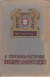 Ey, Louise:  Original-Methode Toussaint-Langenscheidt. Portugiesisch.