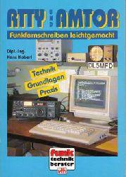 Haberl, Hans:  RTTY + AMTOR. Funkfernschreiben leichtgemacht. Grundlagen - Technik - Praxis.