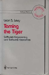 Levy, Leon S.:  Taming the tiger. Software engineering and software economics.
