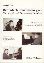 Voit, Roland:  Behinderte musizieren gern. Klavierspiel mit behinderten Schülern.