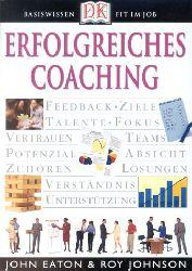 Eaton, John und Roy Johnson:  Erfolgreiches Coaching.