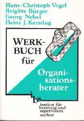 Vogel, Hans-Christoph:  Werkbuch für Organisationsberater. Texte und Übungen.