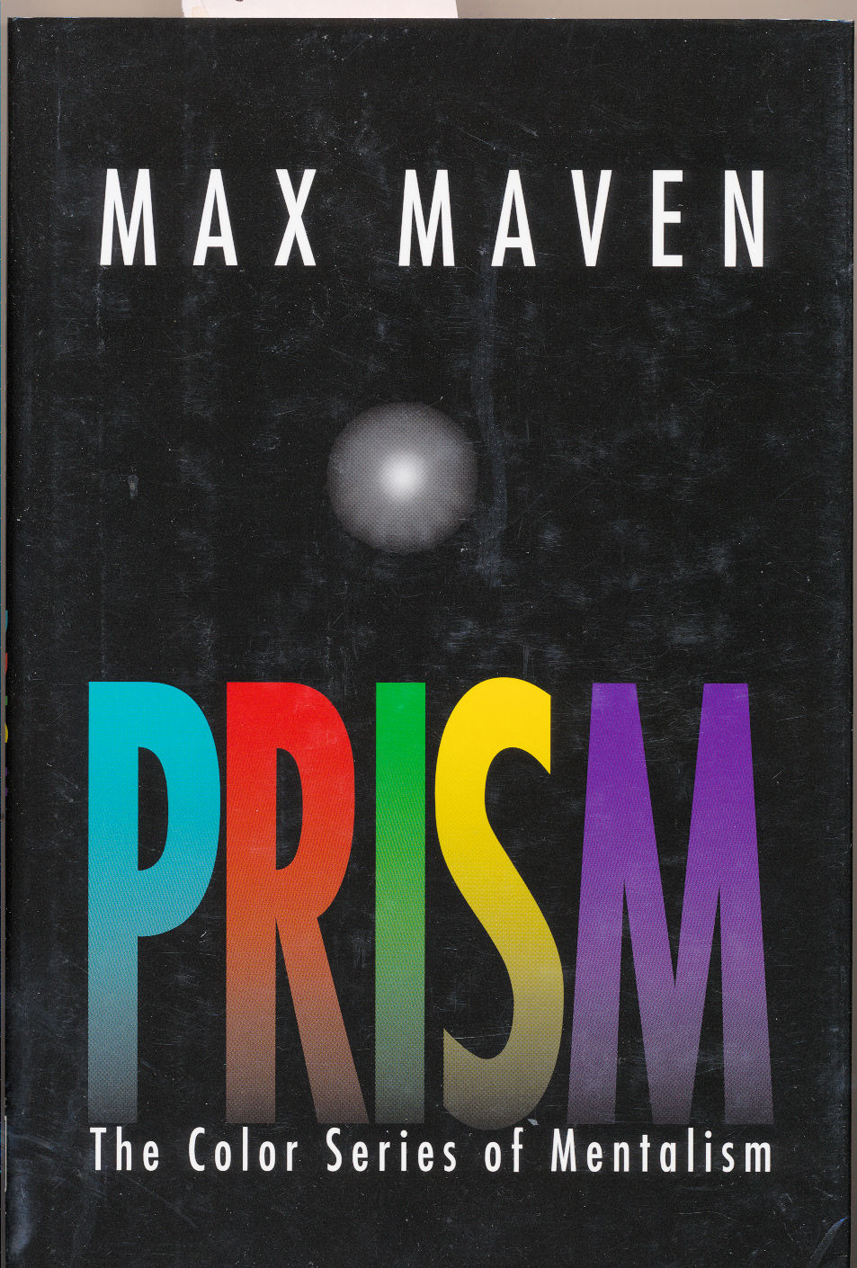 Maven, Max:  Prism. - The Color Series of Mentalism.