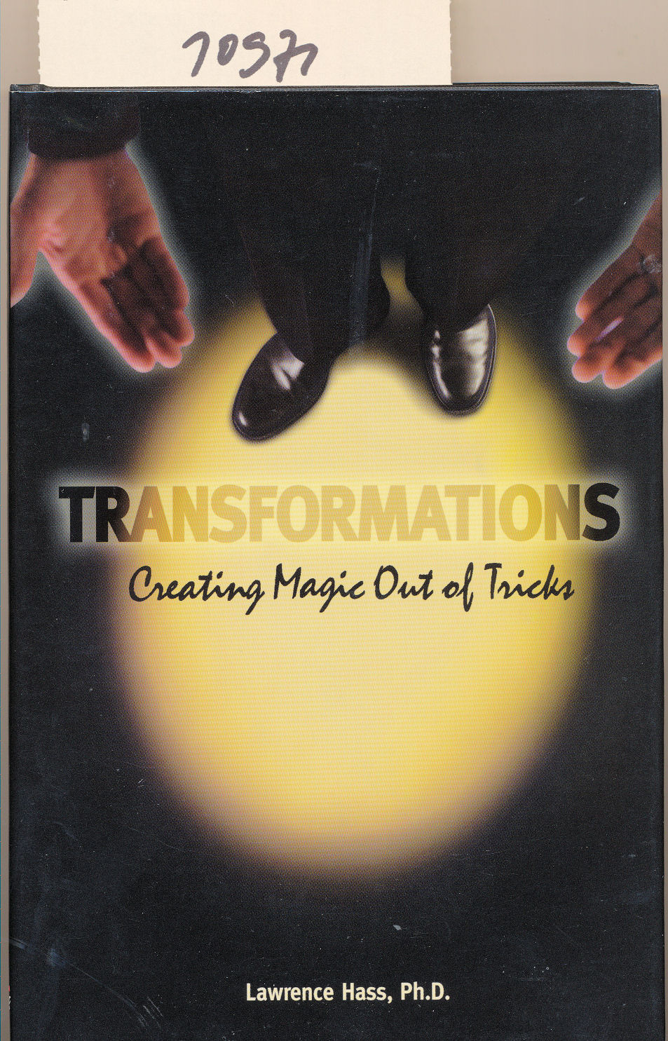 Hass, Lawrence:  Transformations - Creating Magic Out of Tricks.