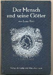 Voss, Lena: Der Mensch und seine Götter. - Ein Buch über die astrologischen Einflüsse auf Gestalt und Werdegang des Menschen.