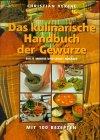 Morris, Sallie und Lesley Mackley:  Das kulinarische Handbuch der Gewürze. (The spice ingredients cookbook)  Mit 100 Rezepten. Aus dem Englischen von Natascha Afanassjew