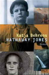 Behrens, Katja:  Hathaway Jones. Roman.
