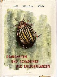 Faes, Henry, Marc Staehelin und Paul Bovey:  Krankheiten und Schädlinge der Kulturpflanzen. Wein- und Obstbau, Feld- und Gemüsepflanzen. Aus dem Französischen.