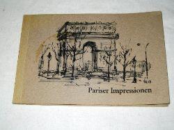 Ahrlé, Ferry:  Pariser Impressionen. (12 tls. farb.) Zeichnungen.