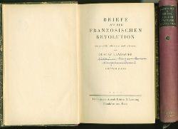 Landauer, Gustav.  Briefe aus der Französischen Revolution. Ausgew. u. eingel. von Landauer. 2 Bände.