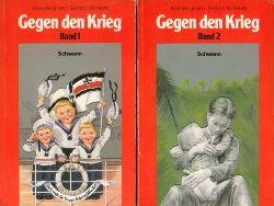 Bergmann, Klaus/Gerhard Schneider.  Gegen den Krieg. Band 1: Gewöhnung an Krieg. Band 2: Nie wieder Krieg.