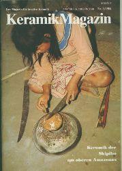 Weiß, Gustav.Hrsg.  Keramik Magazin Nr. 1/1984. Keramik der Shipiboam oberen Amazonas.