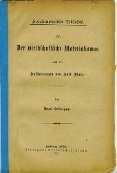 Lafargue, Paul.  Der wirtschaftliche Materialismus nach den Anschauungen von Karl Marx.