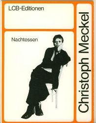 Meckel, Christoph.  Nachtessen. Gedichte