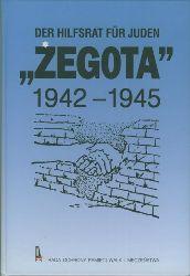 """Kunert, Andrzej Krysztof.  Der Hilfsrat der Juden """"ZEGOTA"""" 1942-1945. Auswahl von Dokumenten eingeleitet durch ein Interview Andrzej Fiszkes mit Wladyslaw Bartoszewski."""