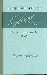 Knigge, Adolph Freiherr.  Reisen - Literatur.