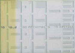 10 x 10_2 100 architects - 10 Critics.