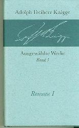 Knigge, Adolph Freiherr.  Romane Band 1-3.