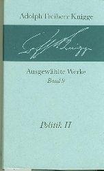 Knigge, Adolph Freiherr.  Politik II.