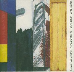 Halbscheffel, Stefan/Annegret Hauffe/Erwin Leber/Jutta Walter.  Ausstellung vom 19. Dezember 1989 bis 31. Januar 1990 im Excelsior Hotel Berlin.