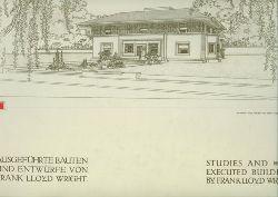 Wright.  Ausgeführte Bauten und Entwürfe von Frank Lloyd Wright. Studies and executed Buildings by Frank Lloyd Wright. Englisch-Deutsch.