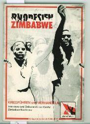 Abteilung für Agitation und Propaganda beim Zentralvorstand der Liga gegen den Imperialismus. Hrsg.  ZIMBABWE. Kriegführen und Verhandeln. Dokumente und Interviews zur Genfer Zimbabwe Konferenz.
