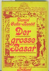 Cohn-Bendit, Daniel.  Der grosse Basar. Gespräche mit Michel Lévy, Jean-Marc Slamon, Maren Sell.