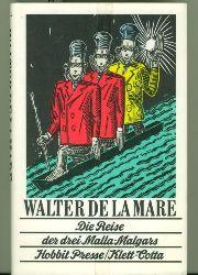 Mare, Walter de la.  Die Reise der drei Malla-Malgars.